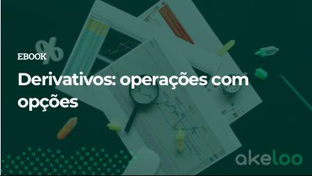 Derivativos: operações com opções